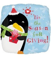 Tis the Season for Giving Penguin Standard Balloon